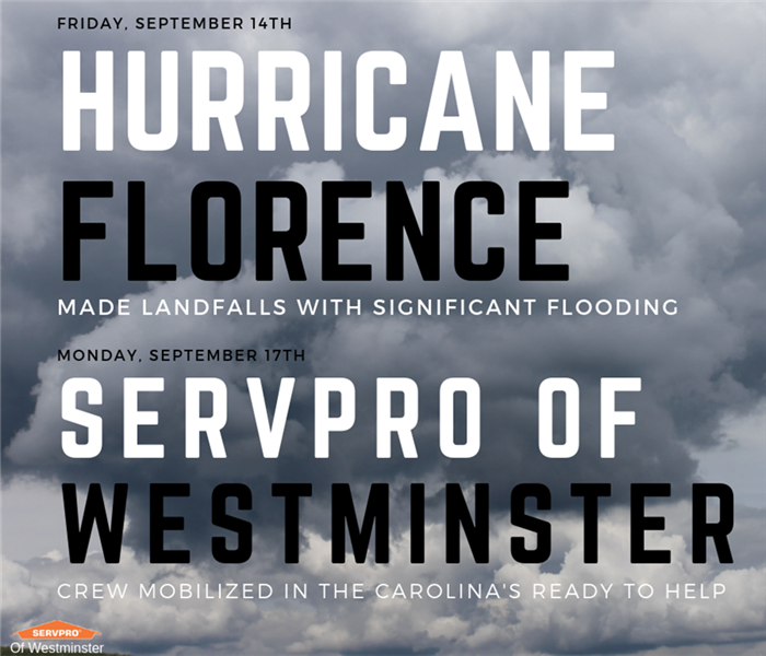 SERVPRO of Westminster responds to help in the North Carolinas